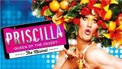 Priscilla Queen of the Desert The Musical - Day Tour