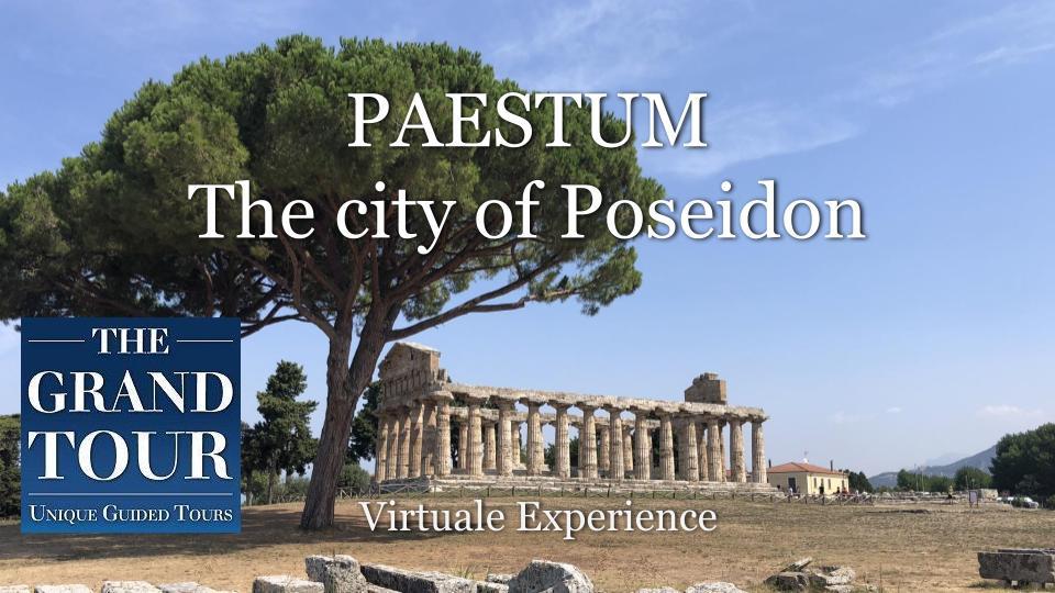 Paestum the city of Poseidon - Virtual Guided Tour