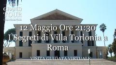 I Segreti di Villa Torlonia a Roma   - Visita Guidata Virtuale