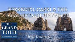 SORRENTO, CAPRI & THE AMALFI COAST UNVEILED - Virtual Guided Tour
