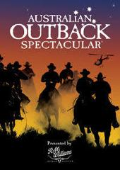 Australian Outback Spectacular - Saturday 17 October 2020     -                               Roma - Miles - Chinchilla - Dalby to Gold Coast