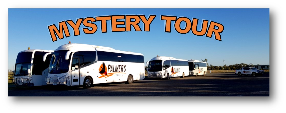 MYSTERY DAY TOUR - TUESDAY 19TH OCTOBER 2021