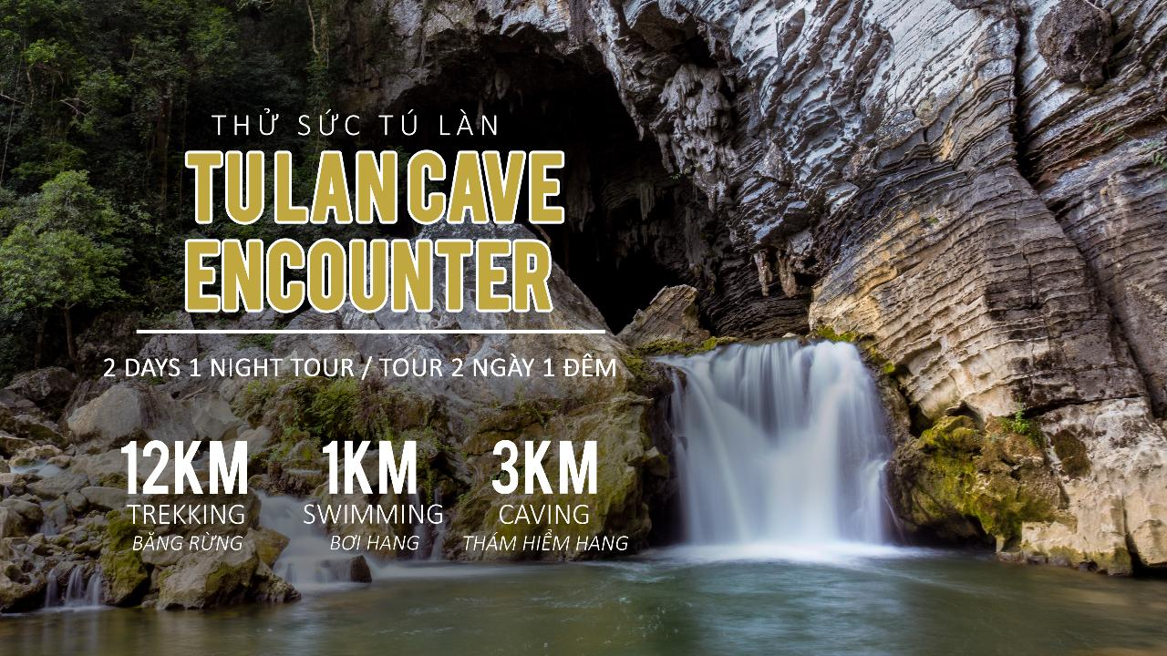 Tu Lan Cave Encounter (2 days/1 night)