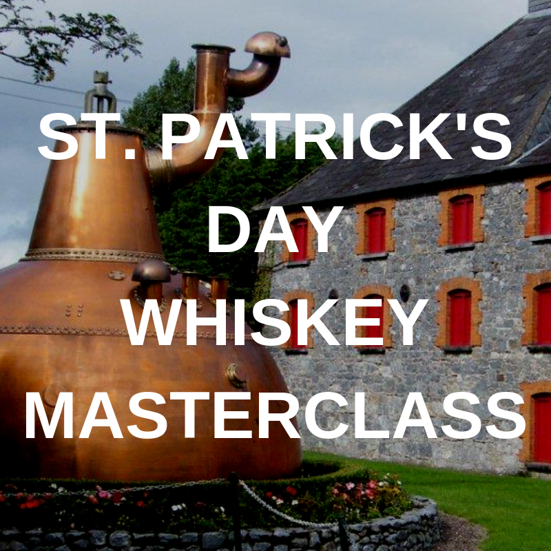 St. Patricks Day Whiskey Masterclass