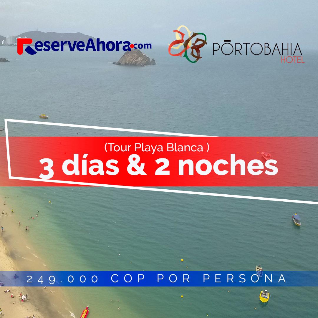 3 días & 2 noches en Hotel Portobahía - Tour playa blanca - Traslados