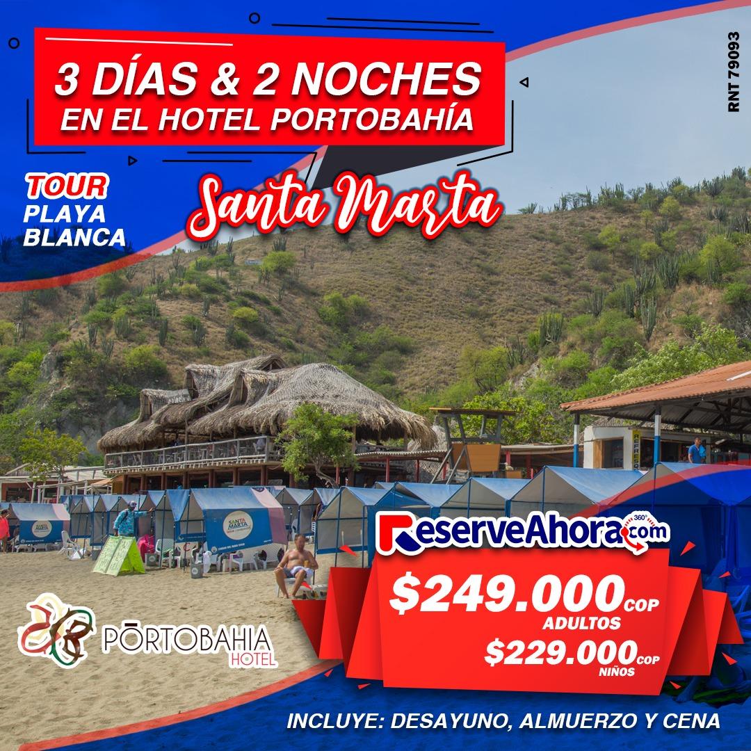 Paquete 3 días & 2 noches en Hotel Portobahía - Tour playa blanca - Traslados