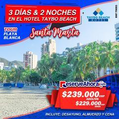 Paquete 3 días & 2 noches en Hotel Taybo Beach - Tour a Playa Blanca