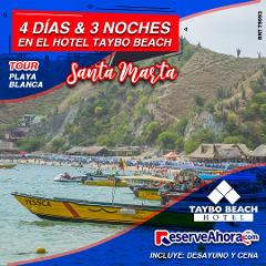 BÁSICO 4 días & 3 noches en Hotel Taybo Beach - Tour a Playa Blanca