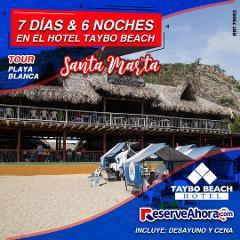 BÁSICO 7 días & 6 noches en Hotel Taybo Beach - Tour a Playa Blanca