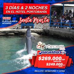 Paquete 3 días & 2 noches en Hotel Portobahía - Tour Playa Blanca y Acuario.