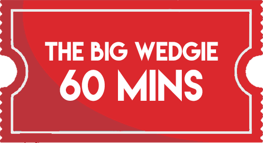 The Big Wedgie 60 Minutes