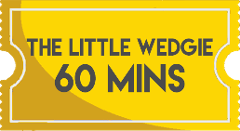 The Little Wedgie 60 Minutes