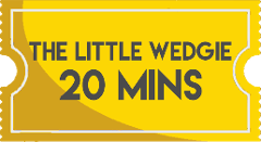 The Little Wedgie 20 Minutes