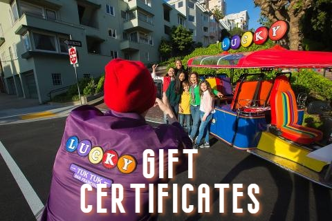 Gift Certificate for 3 Hour Lucky Tuk Tuk - Private Charter - Ultimate San Francisco City Tour
