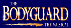The Bodyguard - The Musical BOOKED OUT