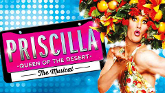 Priscilla Queen of the Desert - BOOKED OUT