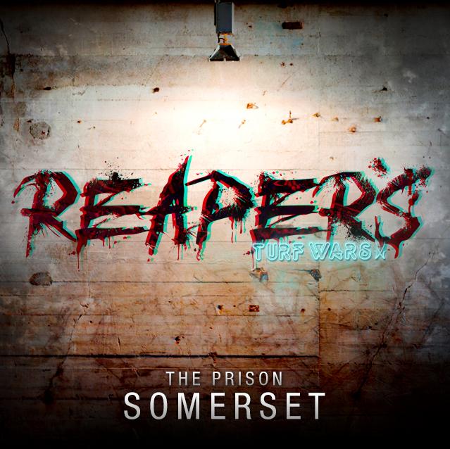 Reaper's Turf Wars - Somerset