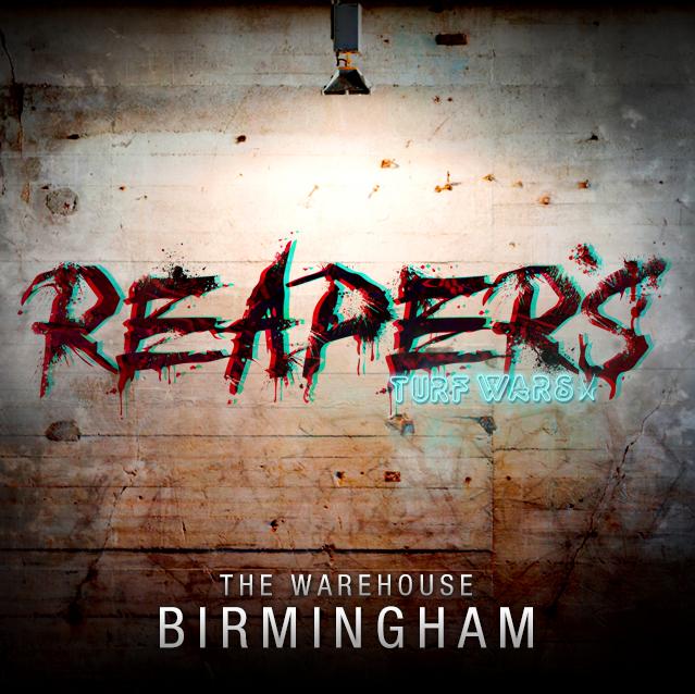 Reaper's Turf Wars - Birmingham