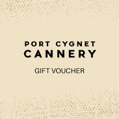 Port Cygnet Cannery Gift Voucher