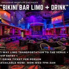 Bikini Bar & Club [Limo + Drink]