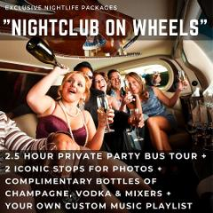Nightclub on Wheels Experience