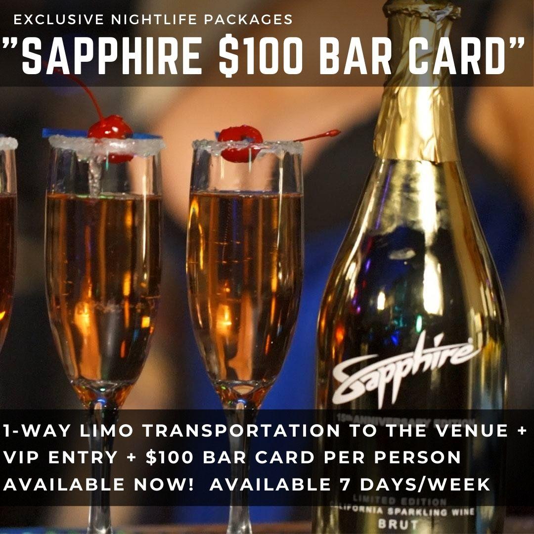 Sapphire VIP Entry + $100 Bar Card