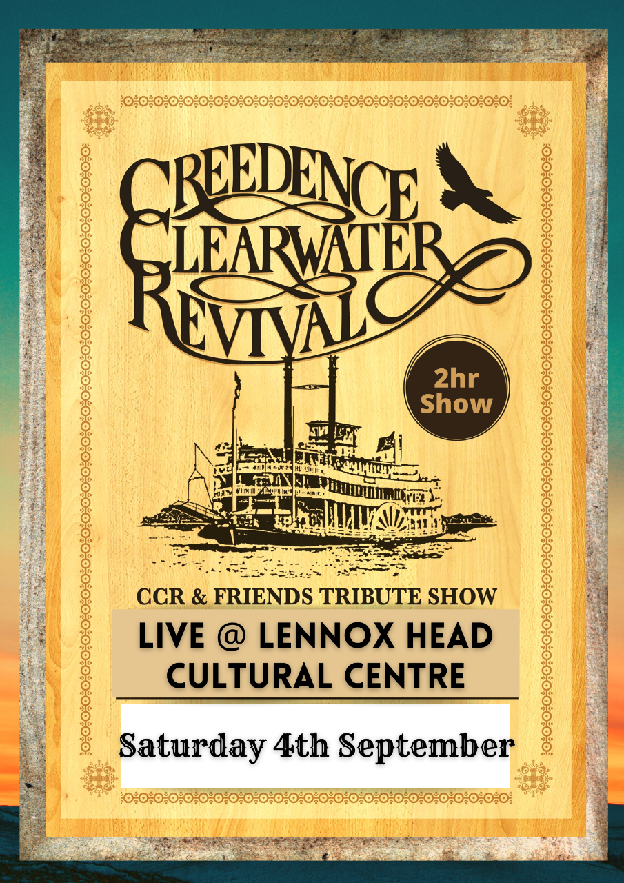 CCR + Friends. Creedence Clearwater Revival Tribute Show. Live @ the Lennox Head Cultural Centre