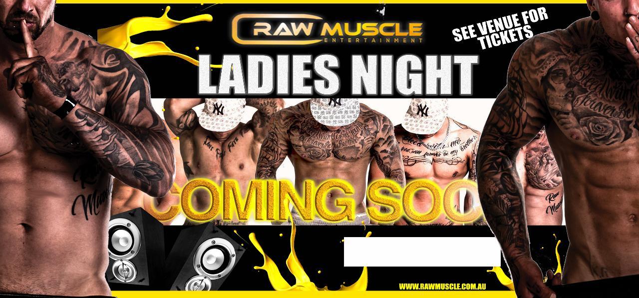Raw Muscle-Ladies Night
