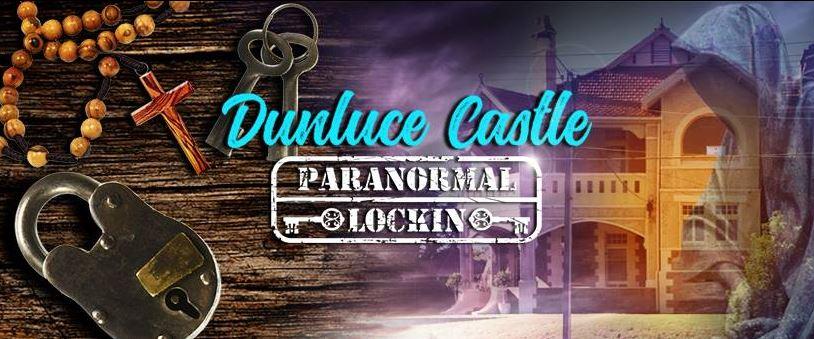 Dunluce Castle Paranormal Lockin