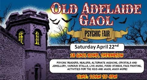 Old Adelaide Gaol Psychic Fair