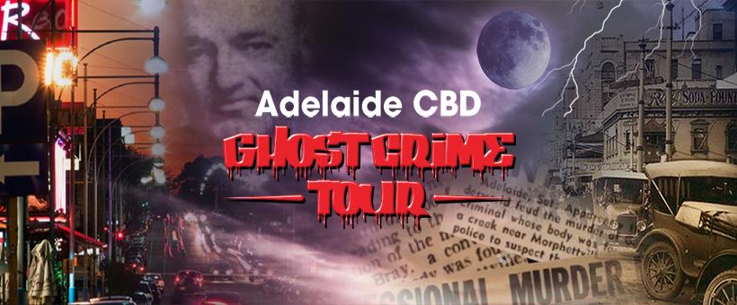 Adelaide CBD Ghost Crime Tour