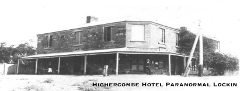 Highercombe Hotel Paranormal Lockin