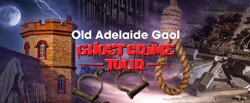 Old Adelaide Gaol Ghost Crime Tour