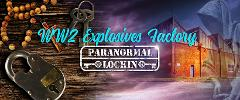 WW2 Explosives Factory Paranormal Lockin