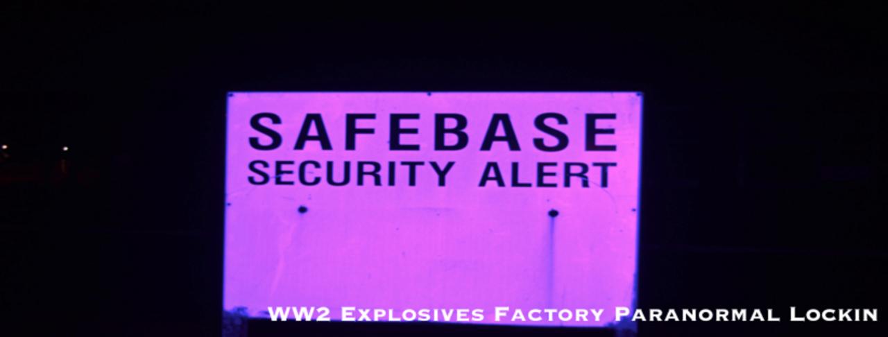 WW2 Explosives Factory Paranormal Lockin