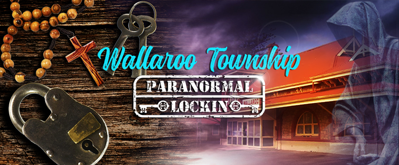 Wallaroo Township Paranormal Lockin