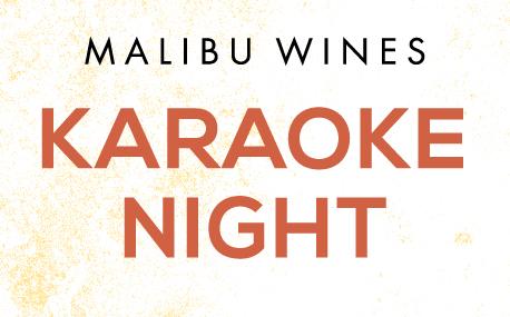 Malibu Wines Karaoke Night