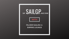 Sip, SailGP and Dine