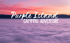 Purple Island Camping Adventure
