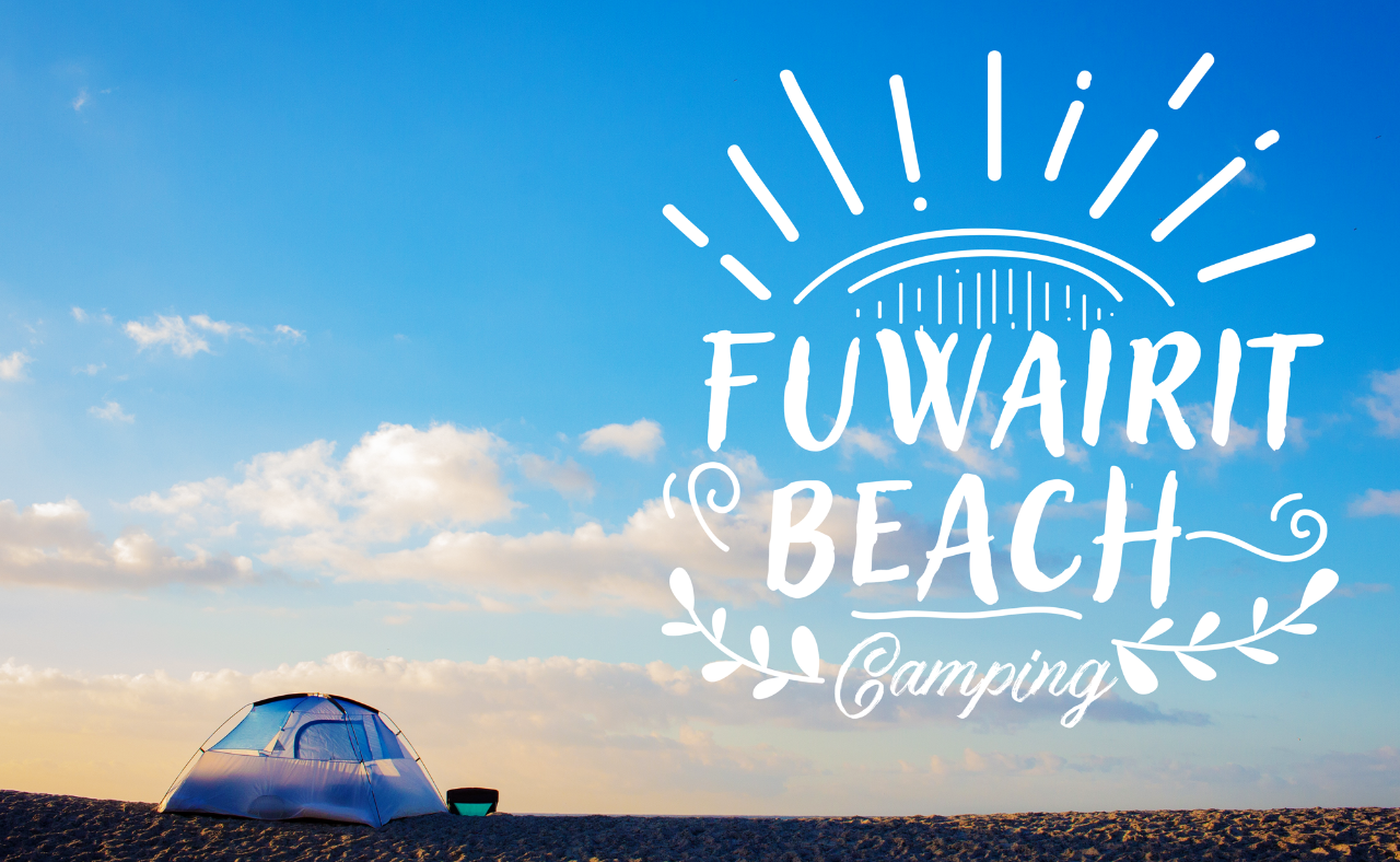 Camping Adventure at Fuwairet