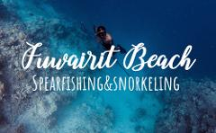 Fuwairit Beach Spearfishing & Snorkeling Camping Adventure