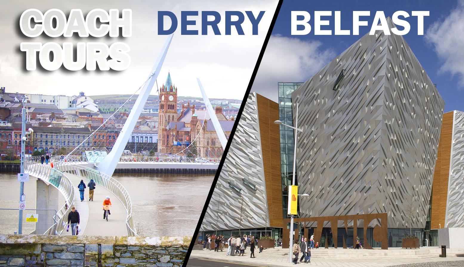 Coach Tour of Derry (£50) / Belfast (£70)