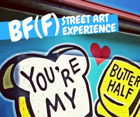 BF(F) STREET ART EXPERIENCE