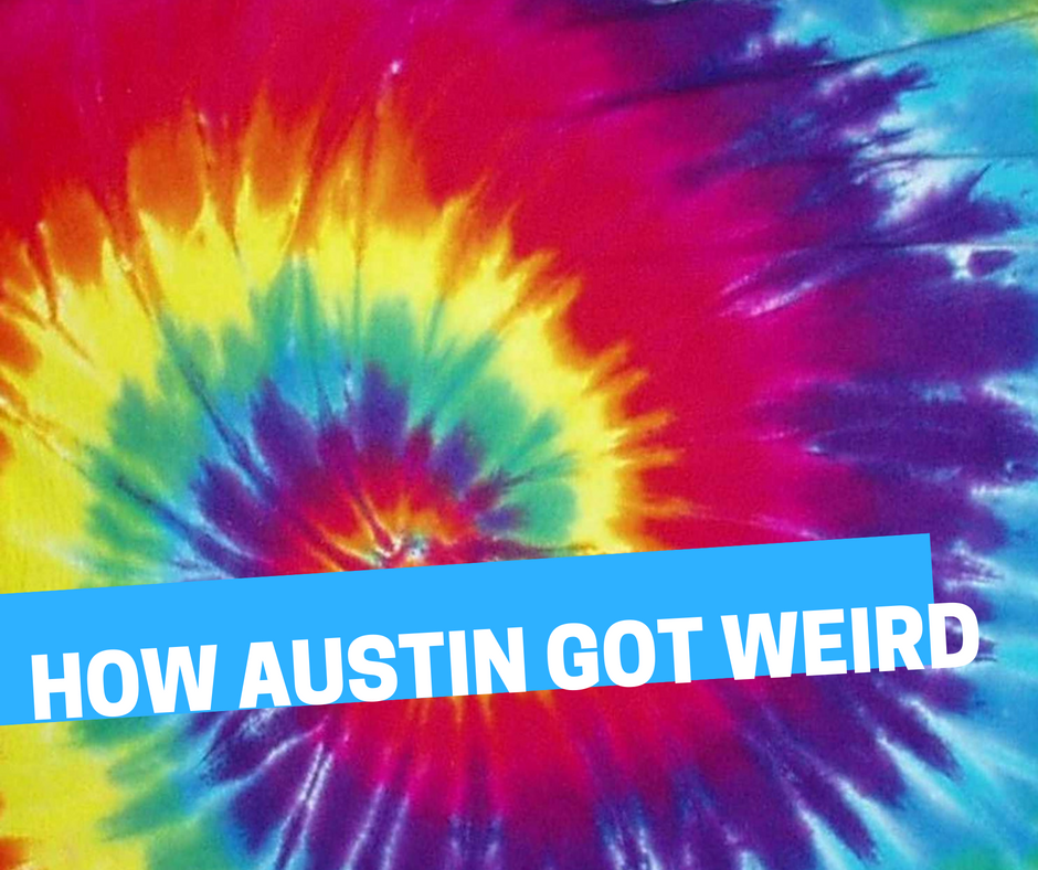 PRIVATE 'HOW AUSTIN GOT WEIRD' WALKING TOUR