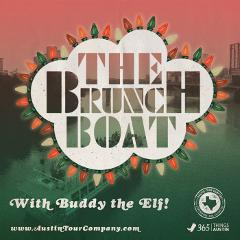 THE BRUNCH BOAT - WITH BUDDY THE ELF!