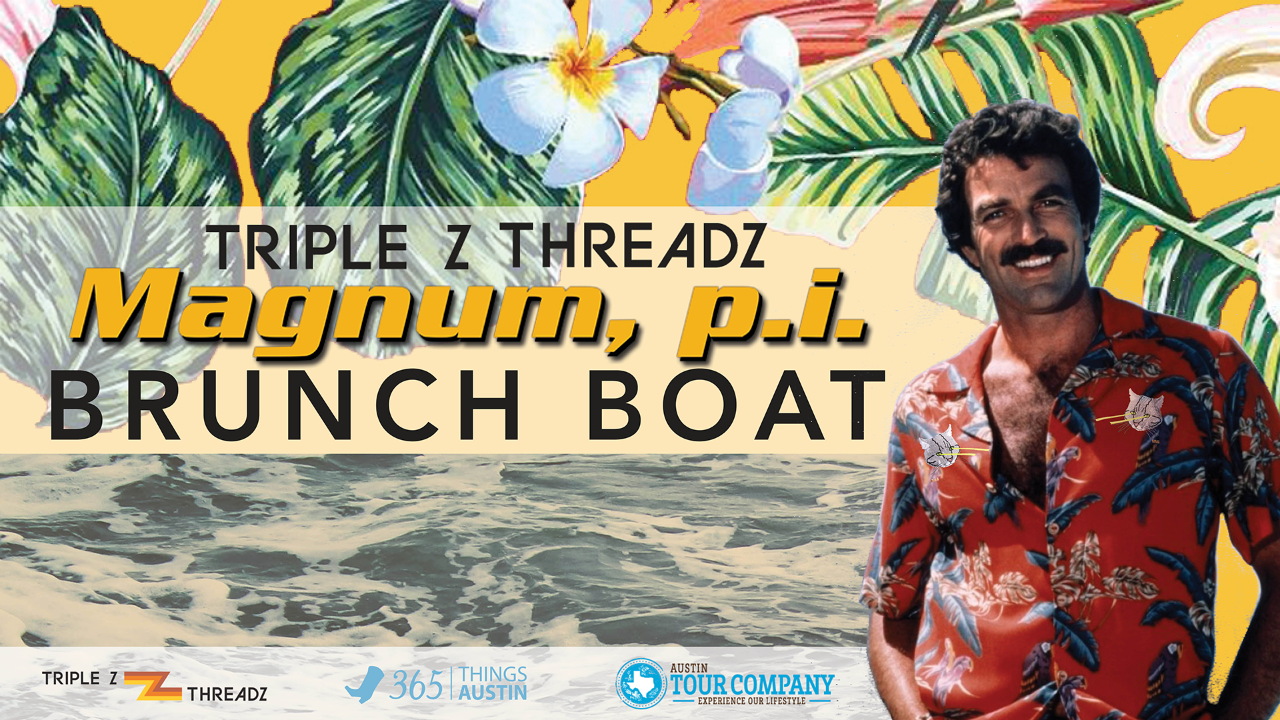 Triple Z Threadz 'Magnum P.I' Brunch Boat Takeover
