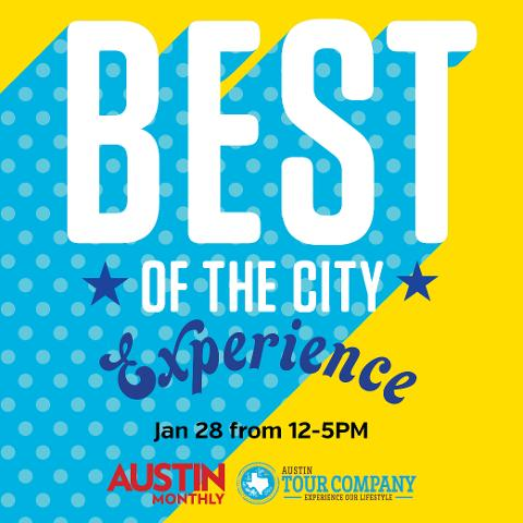 Best of the City with Austin Monthly!