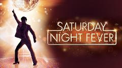 Saturday Night Fever - Wednesday 24th April 2019 via Southern Highlands