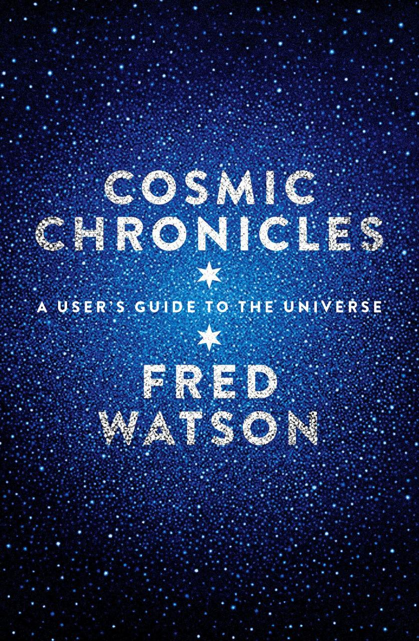 Cosmic Chronicles - signed by Fred Watson