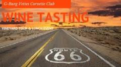 G'burg Vettes Wine Tasting, Vineyard Tour, and Lunch Event
